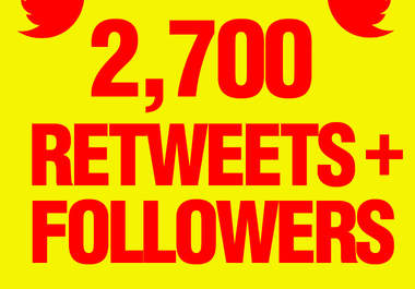 get you 2700+ Authentic Retweets and send 2700+ followers to your account Extremely fast