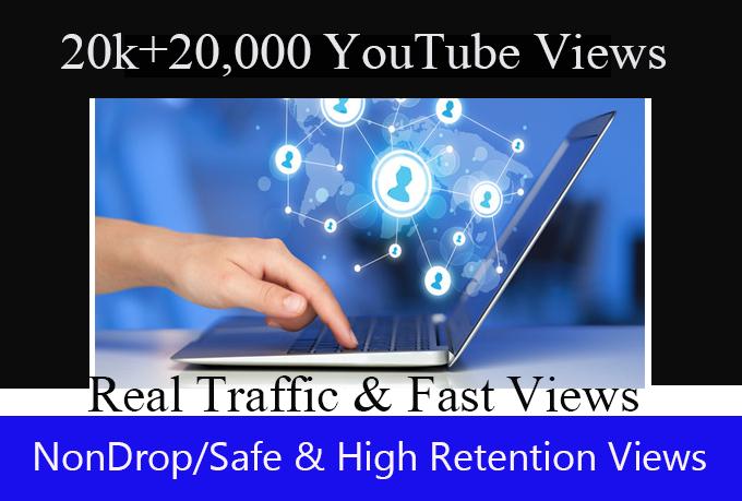 20,000 + 20k  Real YouTube Views or 10,000+10000 Total 20000 NonDrop views