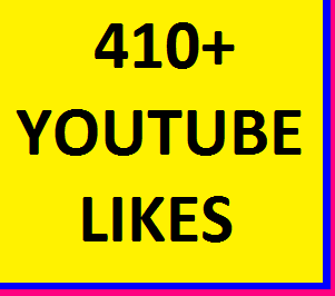 GIVE YOU 410+YOUTUBE VIDEO LIKES SUPPER FAST