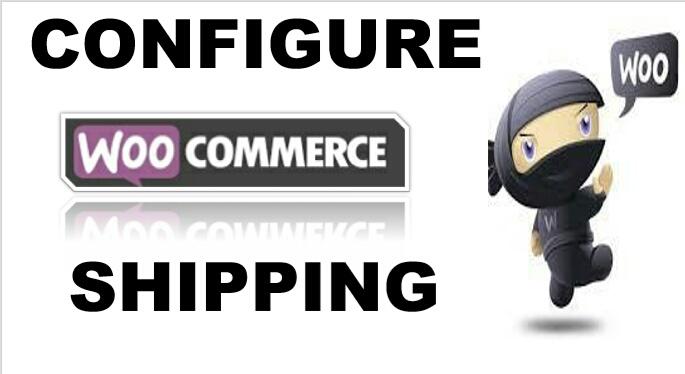 Setup And Configure WooCommerce Shipping