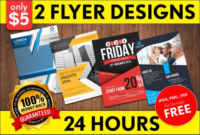 Design 2 Flyer Designs In 24 Hours