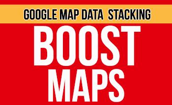 Google Map Data Stacking - Dominate Maps Ranking