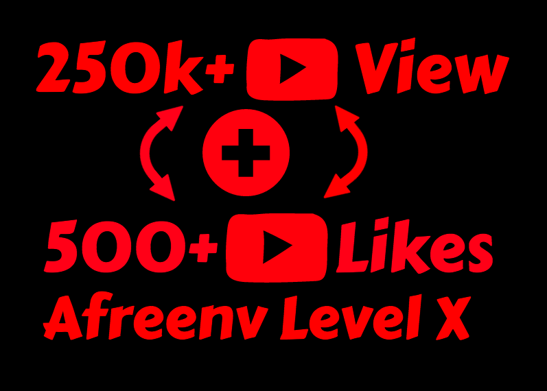 add 250,000 High Quality Youtube views with 500 Free Likes