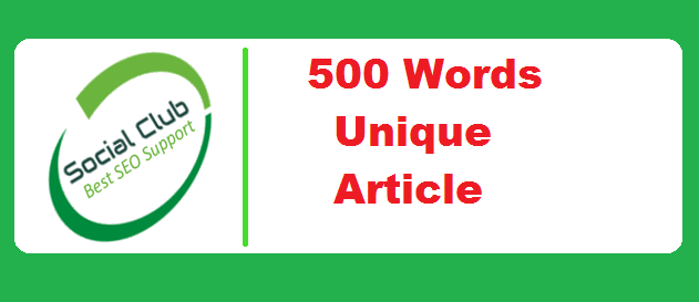 I Will Write 500 Words Unique Article for You for