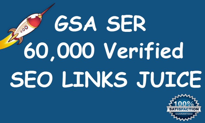Do 60,000 Verified GSA Ser Live Backlinks For Seo Rankings