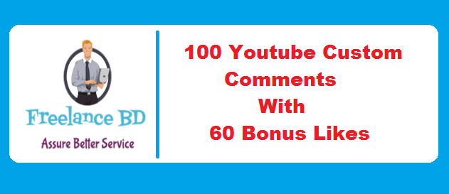 Fast 100 YouTube Custom Comments With 60 Like free on your link