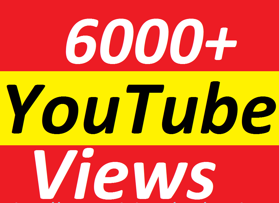 Get 6000+ YouTube View in 48 Hours