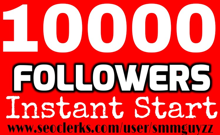 Instant start 10000+ Followers OR Retweets For Popularity your Social Media