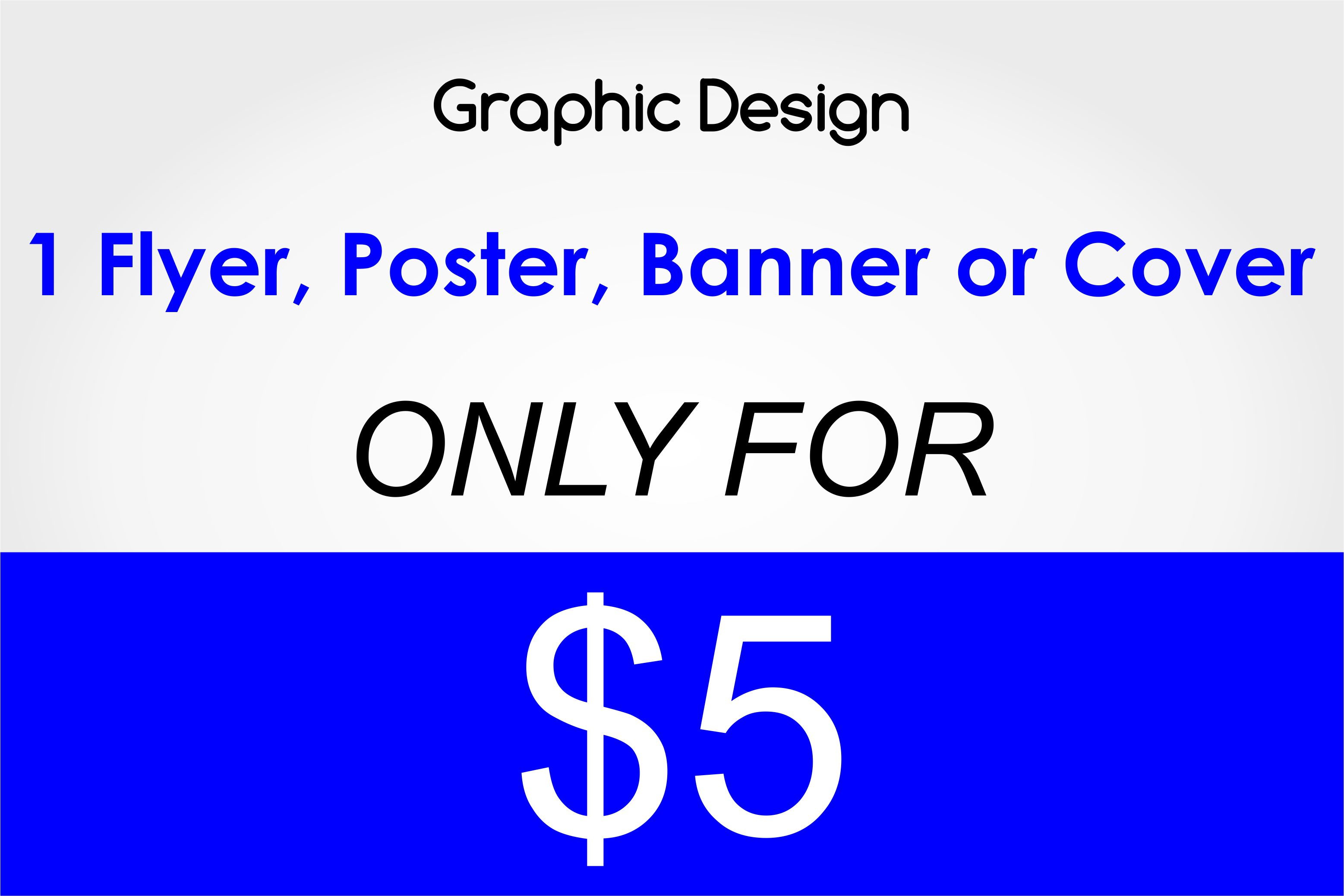 Graphic Designer For $ 5