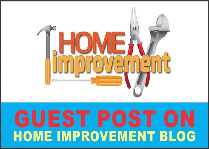 Write And Publish Guest Post On 3 Home Improvement Blogs