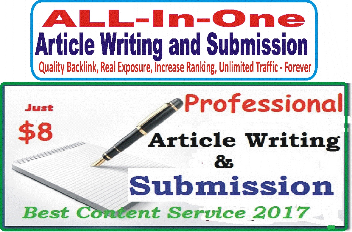 All-in-One Article Service - Guaranteed Exposure Unlimited Traffic and Quality Backlinks - Write and submit your Article - One Kind Service From Seoclerks APPROVED Seller - Limited Time Offer