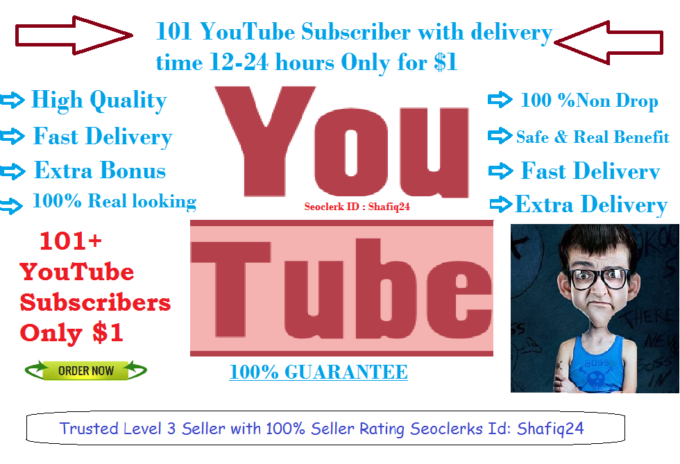 101 YouTube Subscriber with delivery time 12-24 hours Only