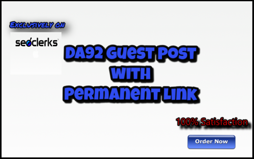 publish guest post on DA92 site with Permanent back Link (limited offer)
