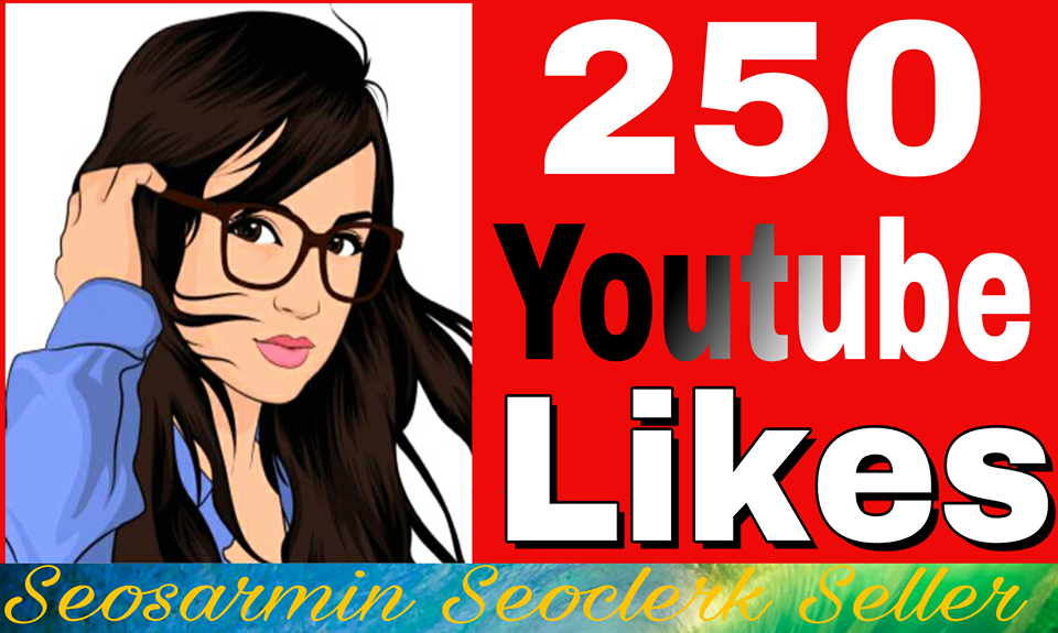 I provide 250+ YouTube Likes non drop to increase your Video rating Just