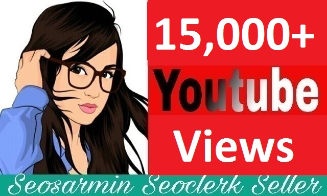 guaranteed 15,000+ youtube V'iews non drop refill Guaranteed to increase your Video rating and super fast delivery time  just