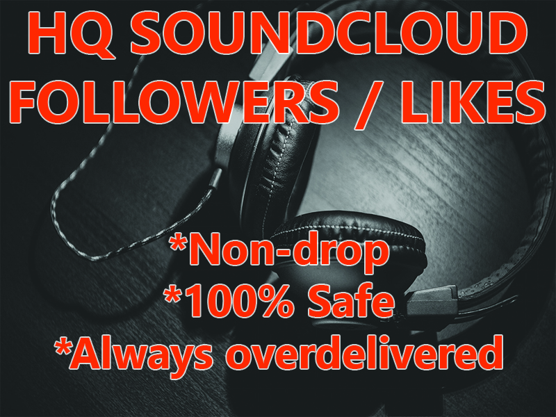 Give you 150+ SoundCloud HQ Followers OR Likes in 24-48 Hours