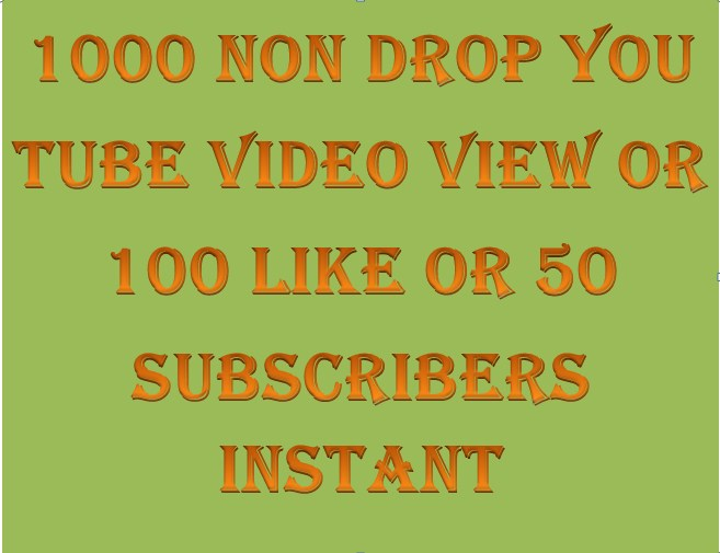1000+ LIFE TIME NON DROP  You Tube  Video Vi.ew