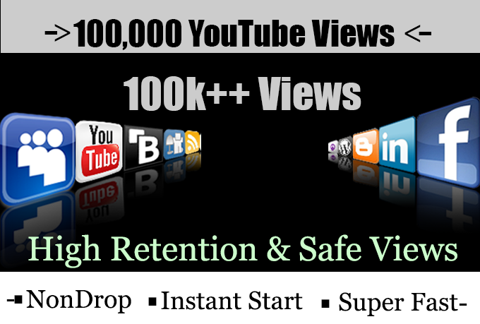 Fast 100000 or 100k or 100,000 Non Drop YouTube Views