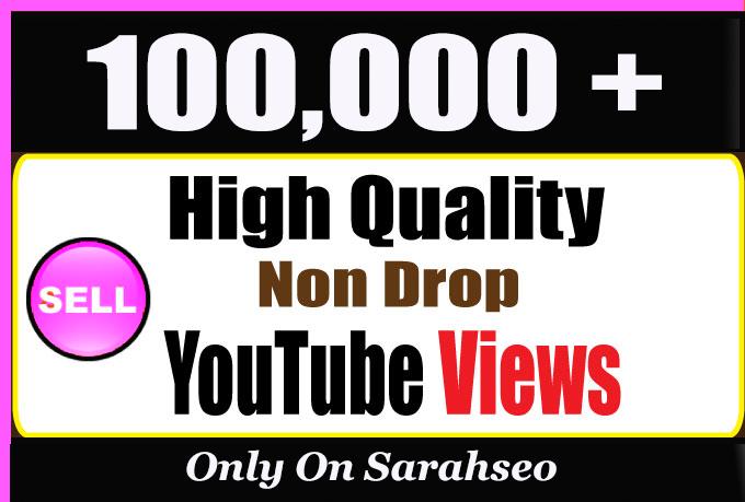 Quality 100,000 or 100k YouTube Views with extra service 1k, 2k, 5k, 10k, 20k, 200k, 1,000,1000 3000, 4000, 5000, 6000, 7000, 8000, 9000,10000, 20000 100000 and 50,000, 50k, 500k 100k 200k