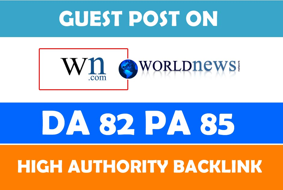 Will write and publish guest post on WN with 1 backlink to your website/blog