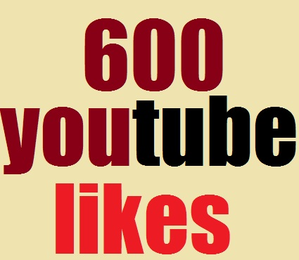 600 youtube likes fast delivery only for