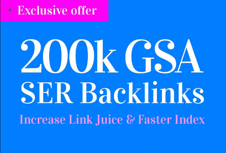 200,000 GSA SER Backlinks For Increase Link Juice and...
