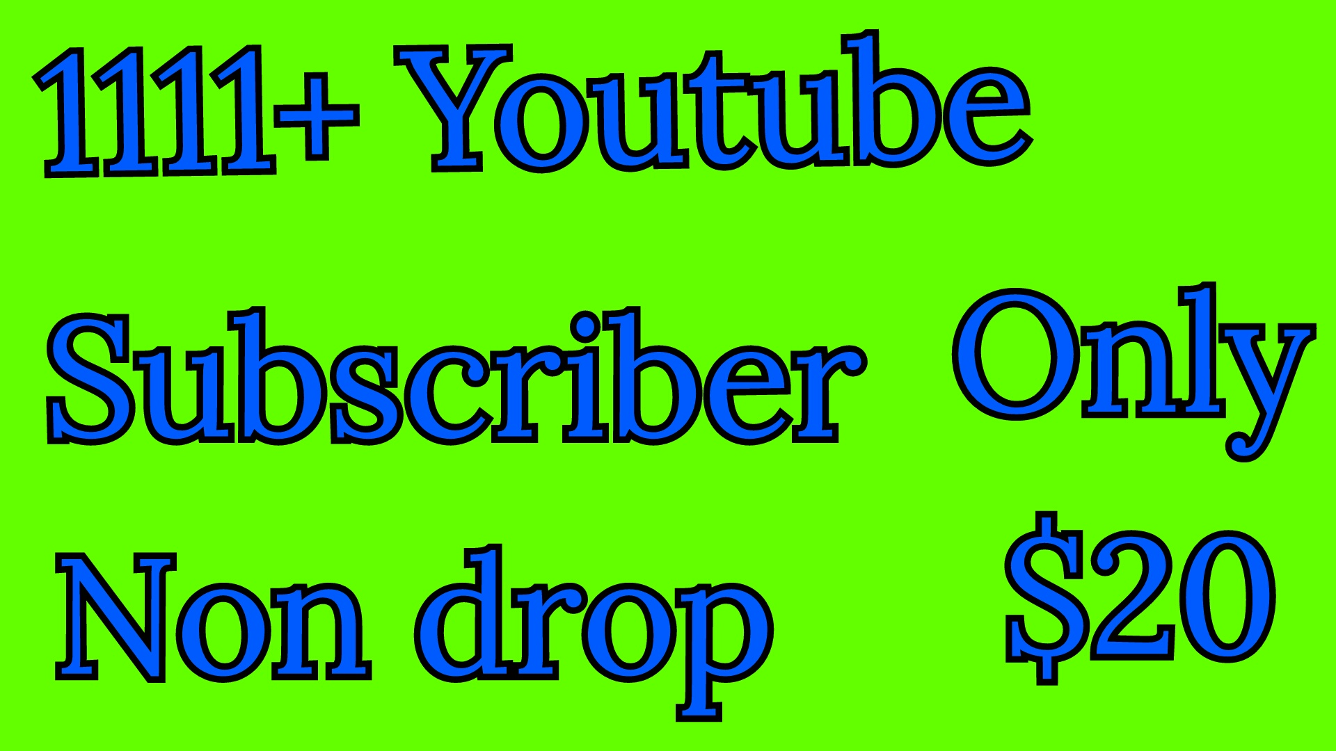 1111+ Youtube channel  subscriber or 3333+ youtube likes 444+Youtube Auto comment give you