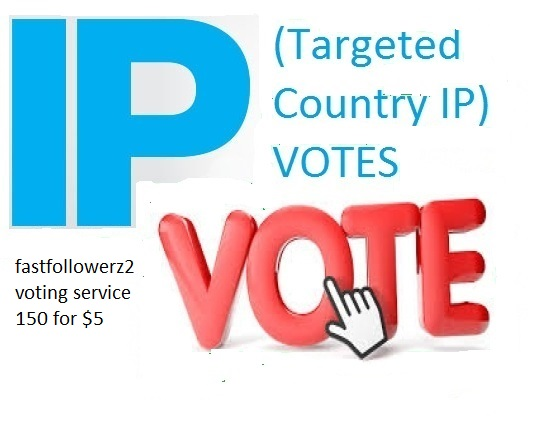 Build different 150 Targeted ip votes on your contest