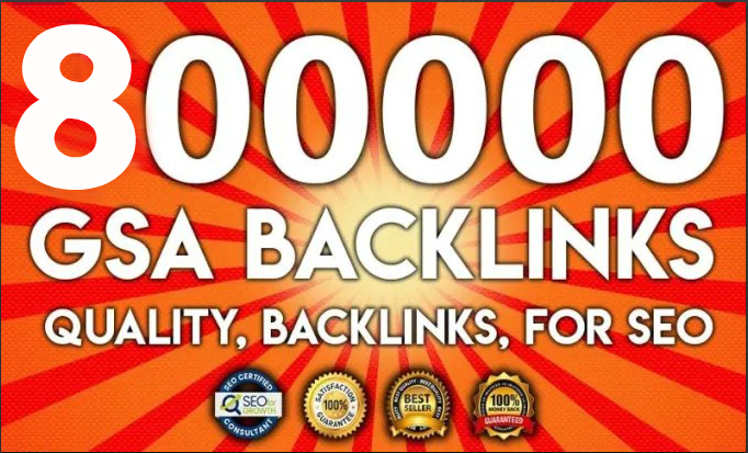 800,000 GSA SER SEO Dofollow Backlinks For Ranking Website