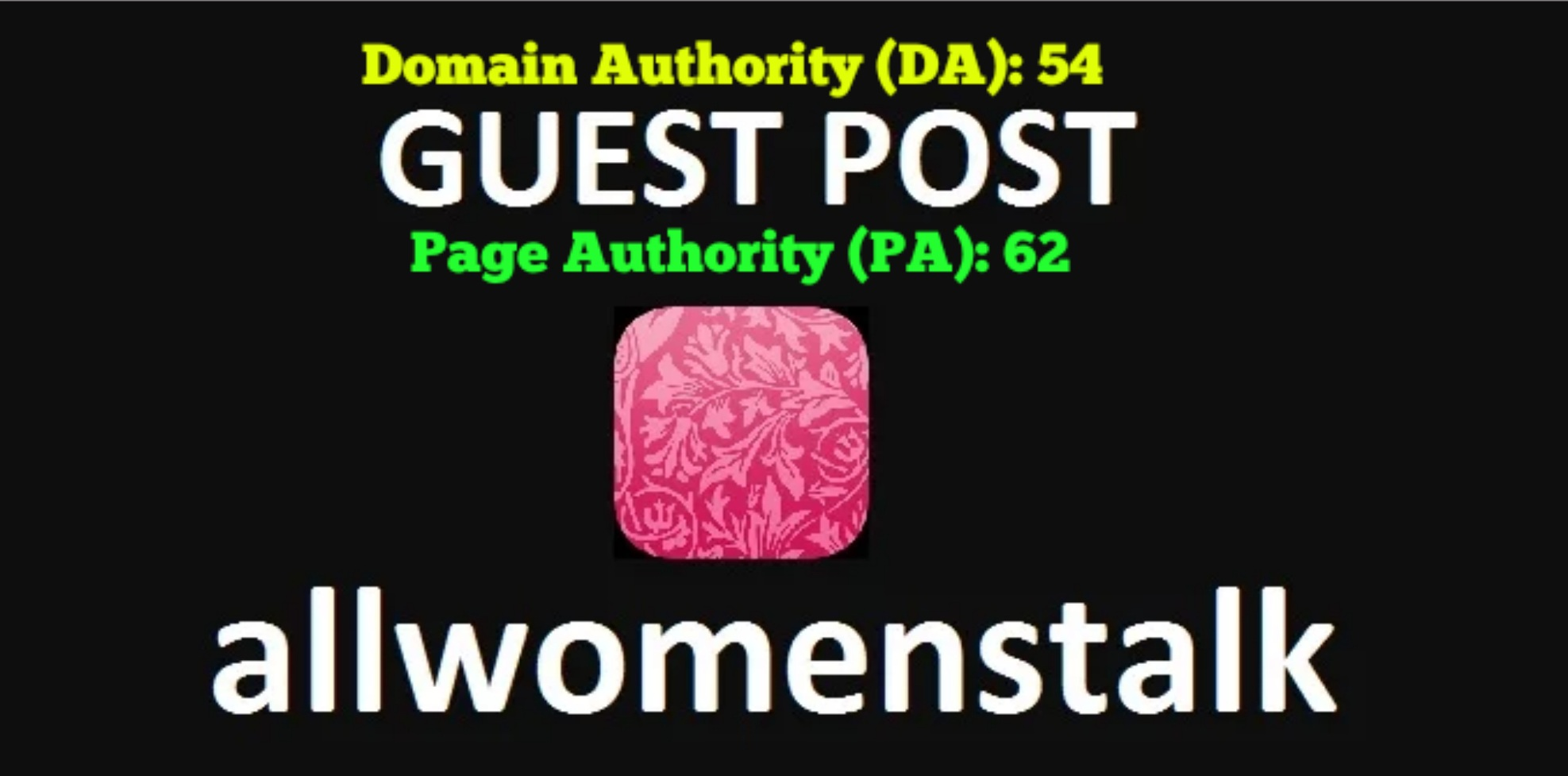 Publish Permanent Guest Post On Allwomenstalk DA 54