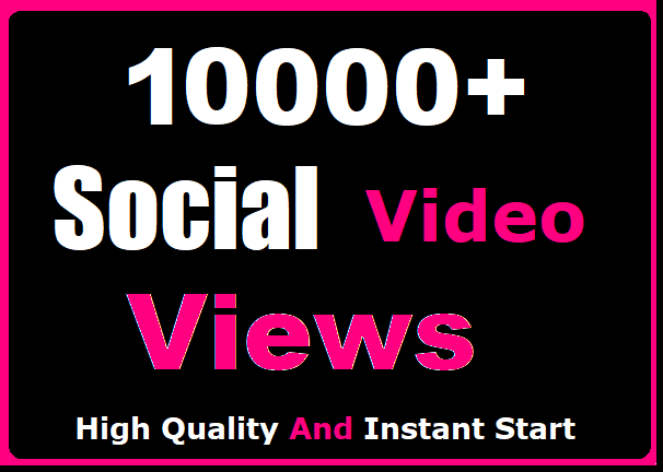 Get Instant 10000+ Social Video Views Or 400 pic Likes Promotion Worldwide