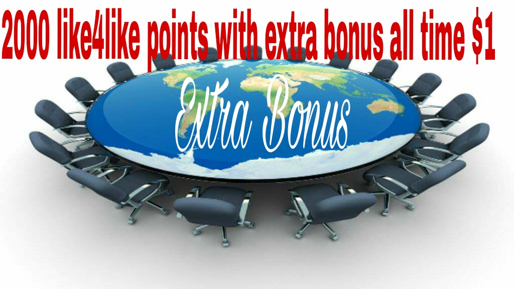 2000 like4like points with extra bonus all time