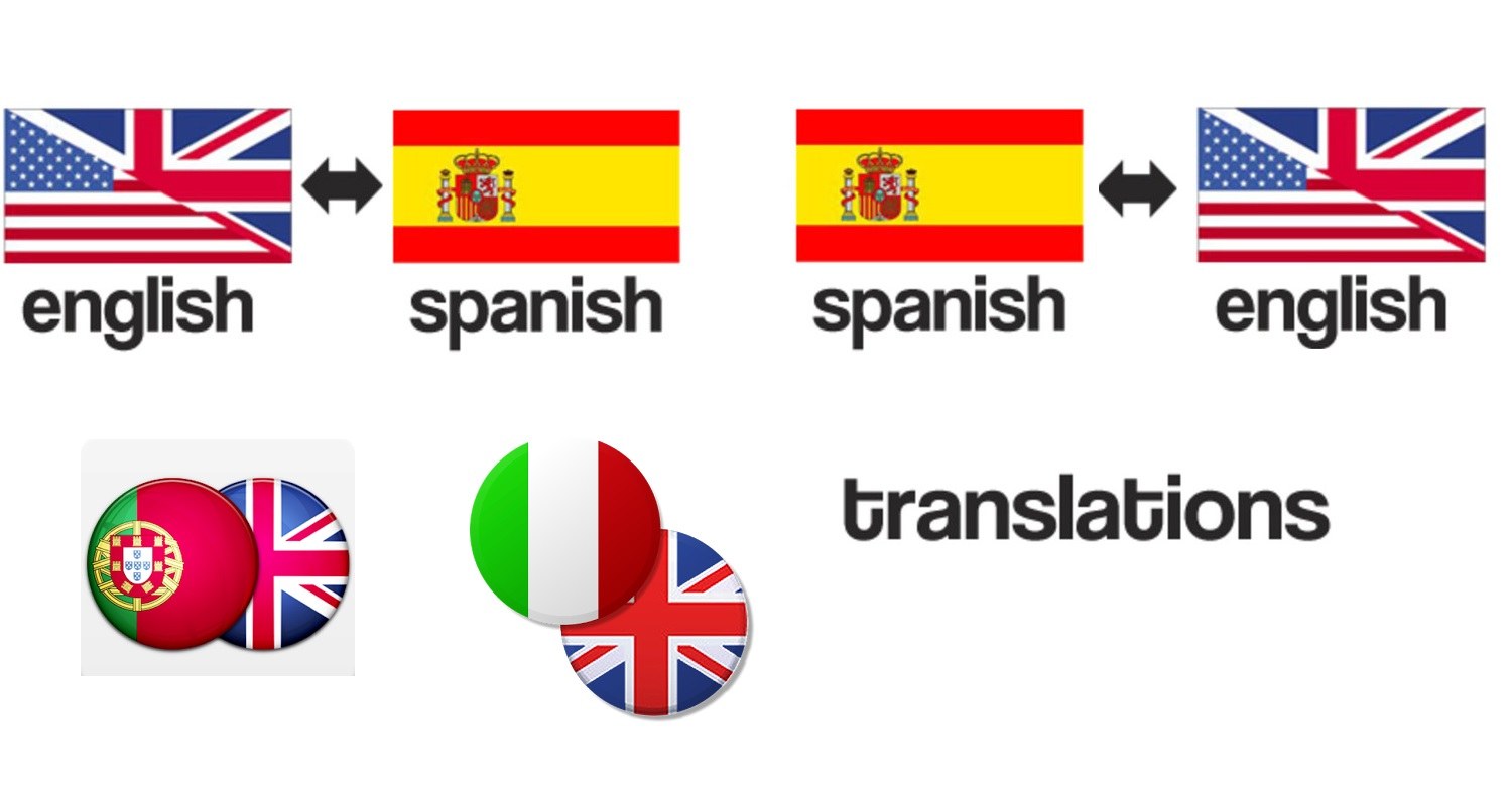 ENGLISH - SPANISH - PORTUGUESE - ITALIAN PROFESSIONAL TRANSLATIONS!
