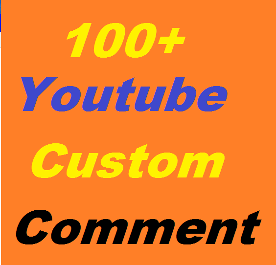 100+ youtube custom comment or 700 youtube like or 200 subscriber