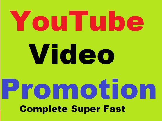 YouTube Video fast Promotion, fast efficient, ready