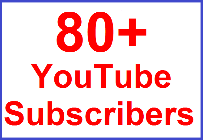 Get 80+ Permanent YouTube Subscribers