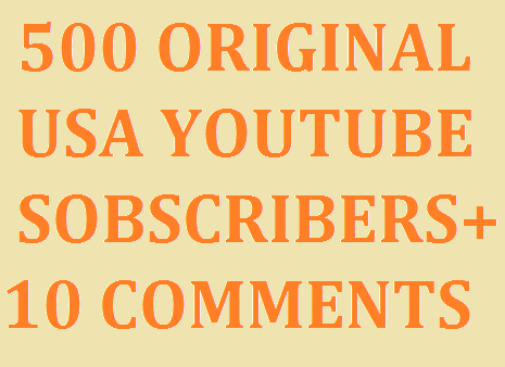 SUPER EXPRESS DELIVERY 500 USA YOU TUBE SUBSCRIBERS & 10 CUSTOM COMMENTS