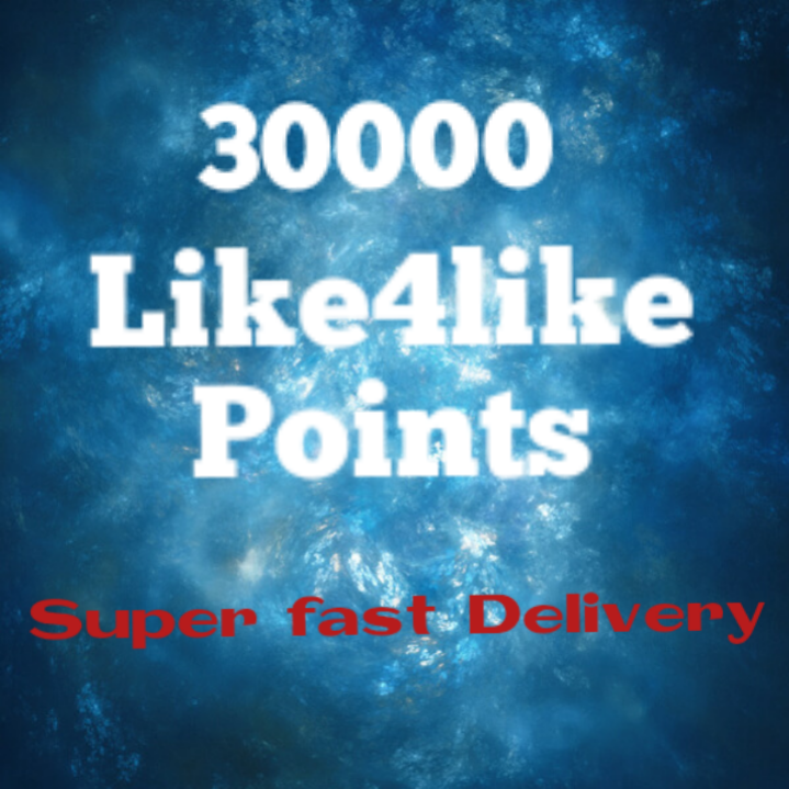 30000/30K like4like points instant delivery