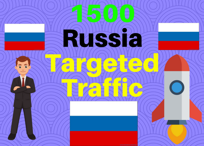 1500 Russia TARGETED traffic to your web or blog site. Get Adsense safe and get Good Alexa rank