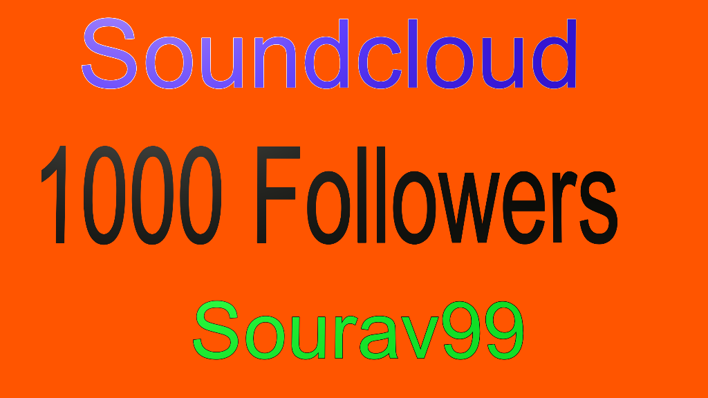 Soundcloud 1000 Followers Or Likes Or Repost Instant Start