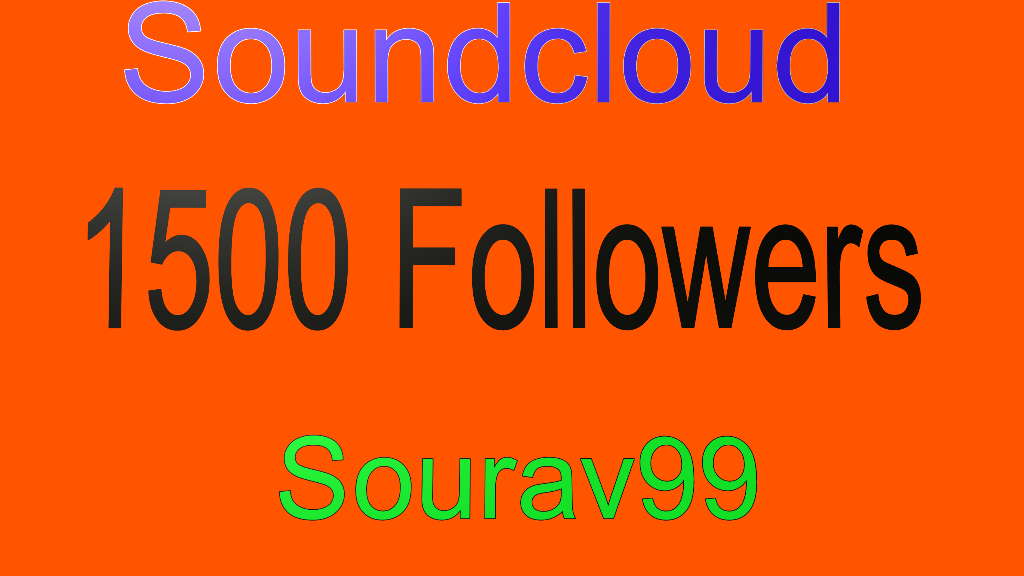 Soundcloud 1500 Followers Or Likes Or Repost Instant Start