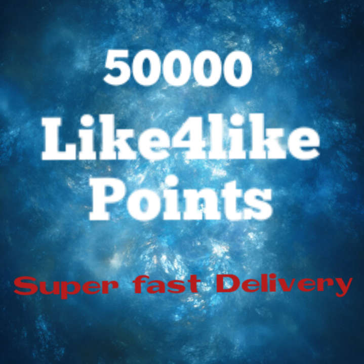 50K like4like points very fast delivery
