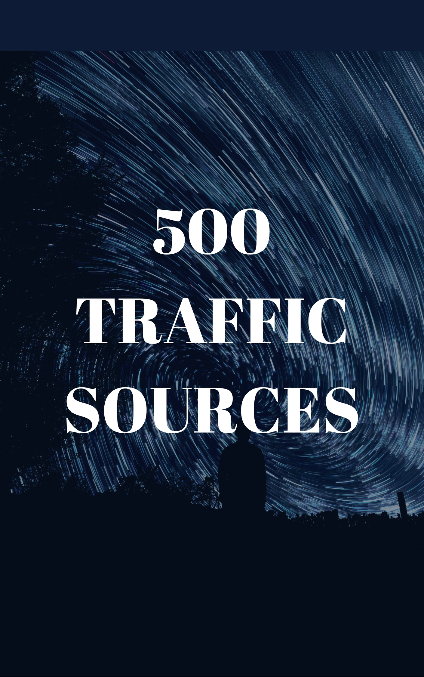 500 Traffic Sources +48 FREE