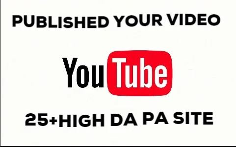 Submit Your Published Newly Youtube Videos On 25+ High DA PA Websites