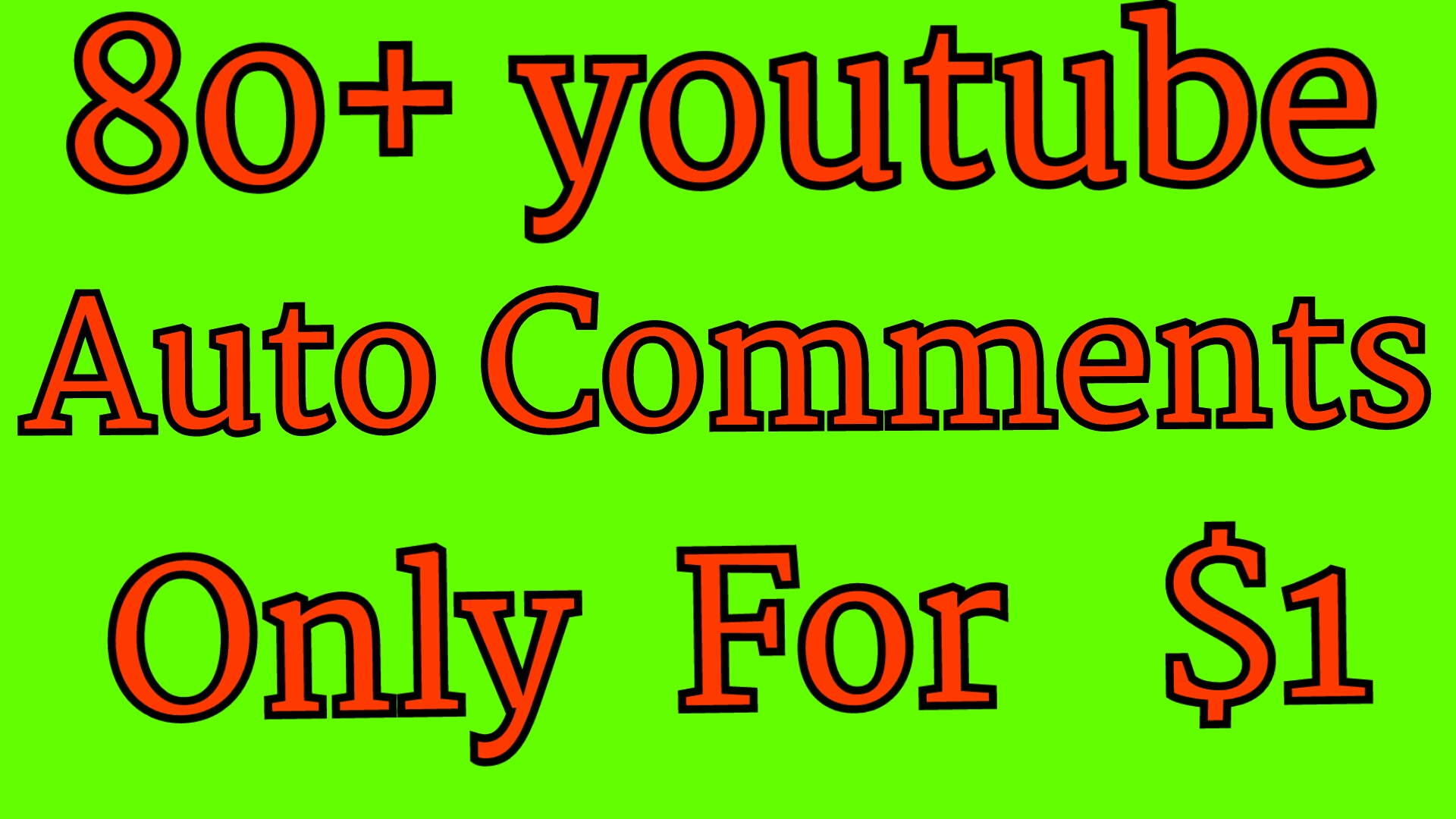 80+ youtube Auto Comment  give you  or 50+ youtube subscriber or 200+ youtube Like  give you