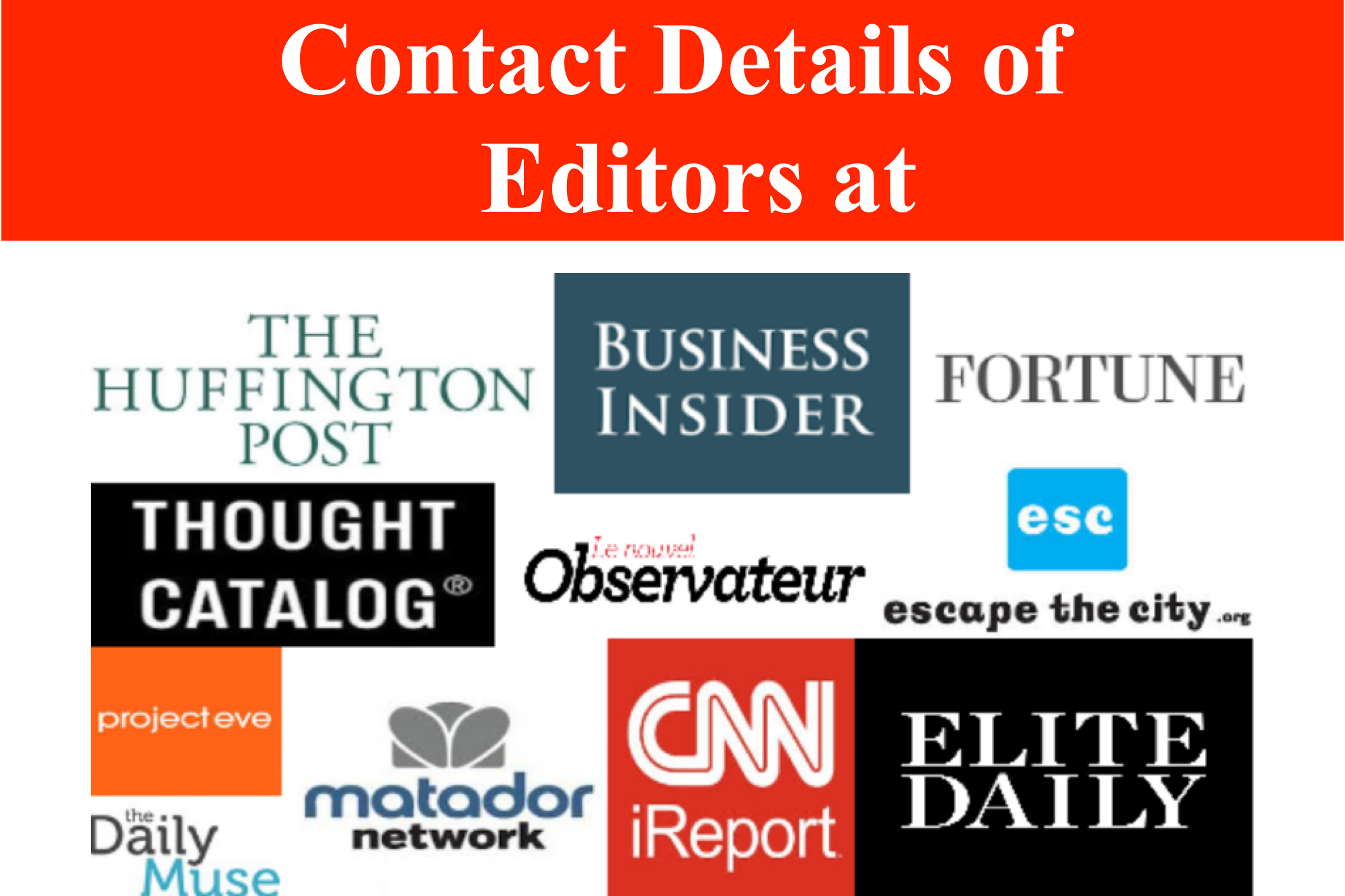 Give You Contact Info To Editors At Forbes Entrepreneur Huff Post