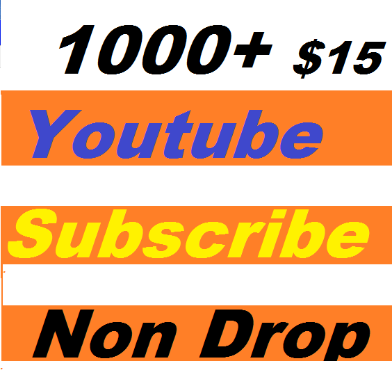 Safe 1000+ Youtube Subscribers nondrop or 200+ youtube custome comments give you