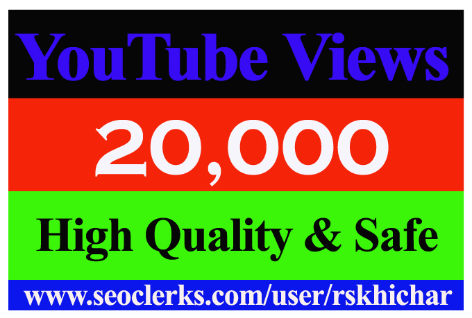 20,000 Or 20000 Or 20K YouTube Views Non Drop Safe