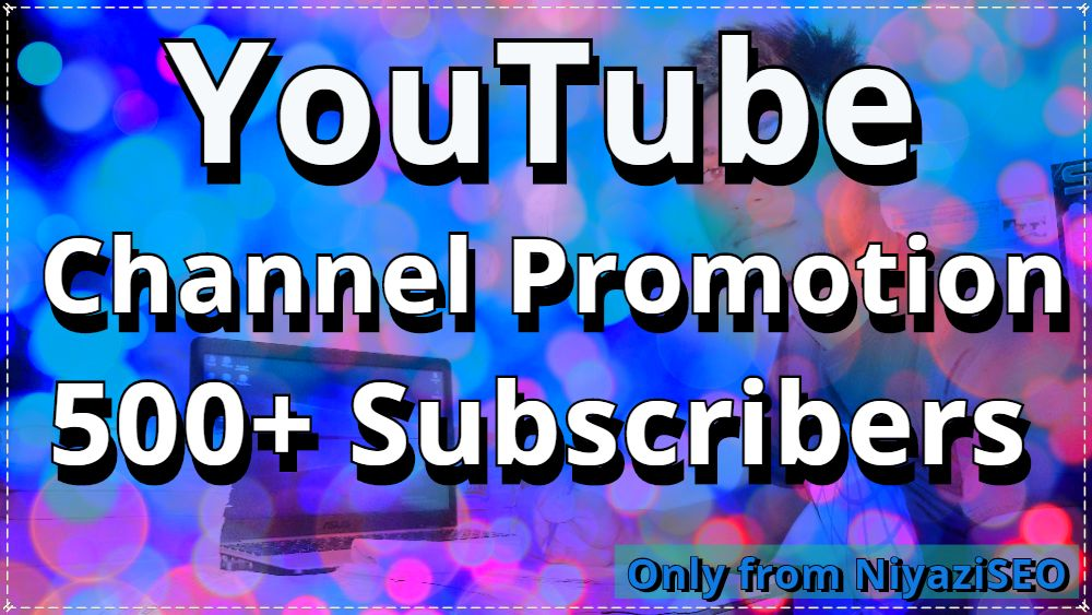 Wonderful pack 500+ Channel Promotion non drop high quality with very fast