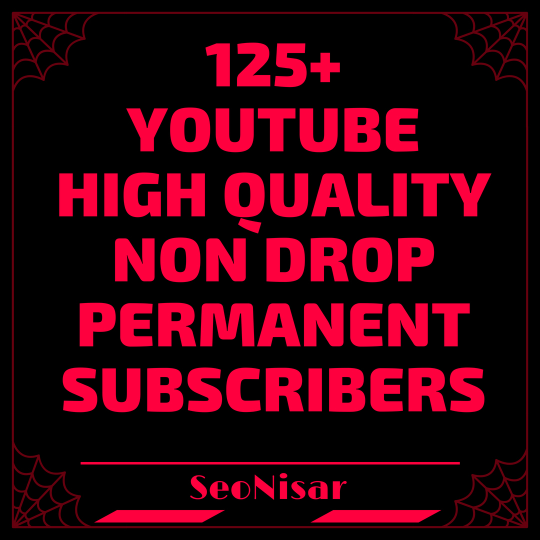 offer 125+NON DROP USA & English And World Wide youtube channel Subs-cribers awesome fast